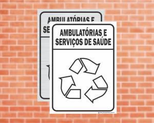 Placa Coleta Seletiva Ambulatórias e Serviços de Saúde (Cod: CS13)    Adesivo vinil impressão digital Corte Reto