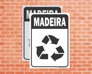 Placa Coleta Seletiva Madeira (Cod: CS11)    Adesivo vinil impressão digital Corte Reto