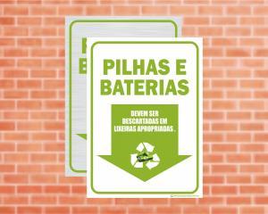 Placa Coleta Seletiva Pilhas e Baterias (Cod: CS15)    Adesivo vinil impressão digital Corte Reto