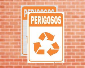 Placa Coleta Seletiva Perigosos (Cod: CS09)    Adesivo vinil impressão digital Corte Reto