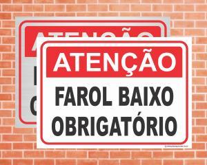 Placa Atenção Farol baixo obrigatório (Cod: IN12)    Adesivo vinil impressão digital Corte Reto