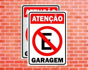 Placa Atenção Proibido Estacionar Garagem (Cod: ES01)    Adesivo vinil impressão digital Corte Reto