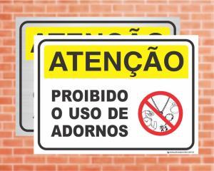 Placa Atenção Proibido o uso de adornos (Cod: AT30)    Adesivo vinil impressão digital Corte Reto