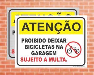 Placa Atenção Proibido deixar bicicletas na garagem (Cod: AT33)    Adesivo vinil impressão digital Corte Reto