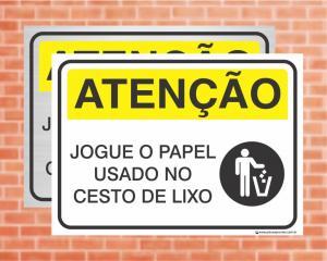 Placa Atenção Jogue o Papel Usado no Cesto de Lixo (Cod: AT13)    Adesivo vinil impressão digital Corte Reto