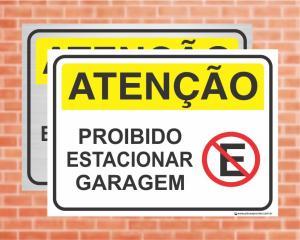 Placa Atenção Proibido estacionar garagem (Cod: AT11)    Adesivo vinil impressão digital Corte Reto