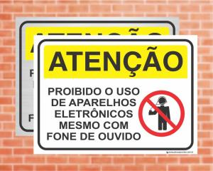 Placa Atenção Proibido o Uso de Aparelhos Eletrônicos (Cod: AT14)    Adesivo vinil impressão digital Corte Reto