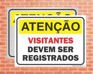 Placa Atenção Visitantes Devem Ser Registrados (Cod: AT07)    Adesivo vinil impressão digital Corte Reto