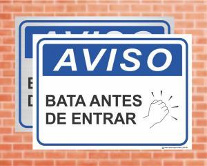 Placa Aviso Bata antes de entrar (cod: AV17)    Adesivo vinil impressão digital Corte Reto
