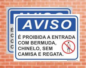 Placa Aviso É Proibida a entrada com bermuda, chinelo, sem camisa e regata (cod: AV19)    Adesivo vinil impressão digital Corte Reto