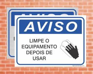 Placa Aviso Limpe o Equipamento Depois de Usar (cod: AV10)    Adesivo vinil impressão digital Corte Reto