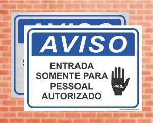 Placa Aviso Entrada Somente para Pessoal Autorizado (cod: AV03)    Adesivo vinil impressão digital Corte Reto