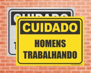 Placa Cuidado Homens Trabalhando (cod: CU09)    Adesivo vinil impressão digital Corte Reto