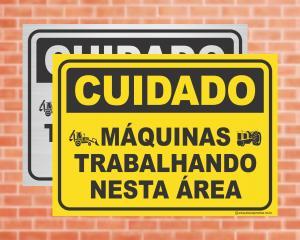 Placa Cuidado Máquinas trabalhando nesta área (cod: CU14)    Adesivo vinil impressão digital Corte Reto