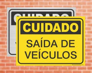 Placa Cuidado Saída de Veículos (cod: CU06)    Adesivo vinil impressão digital Corte Reto