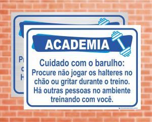 Placa Academia Cuidado com o barulho. (Cod: AC10)    Adesivo vinil impressão digital Corte Reto