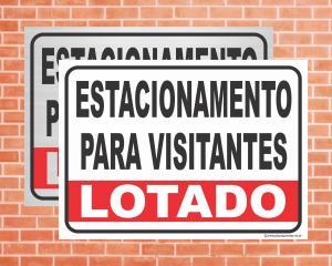 Placa Estacionamento para Visitantes Lotado (Cod: IN04)    Adesivo vinil impressão digital Corte Reto