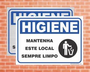 Placa Higiene Mantenha Este Local Sempre Limpo (Cod: HI05)    Adesivo vinil impressão digital Corte Reto