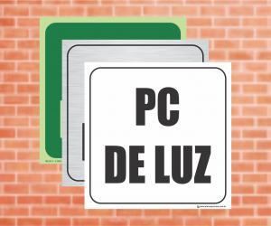 Placa Indicação do PC de Luz (Cod: PL04)    Adesivo vinil impressão digital Corte Reto