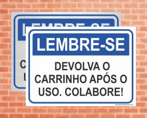 Placa Lembre-se Devolva o carrinho após o uso. Colabore! (Cod: LE02)    Adesivo vinil impressão digital Corte Reto