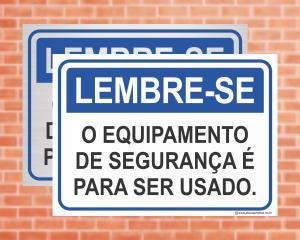 Placa Lembre-se O equipamento de segurança é para ser usado (Cod: LE01)    Adesivo vinil impressão digital Corte Reto