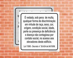 Placa para Elevador É vedada, sob pena de multa, discriminação Lei 11995 de SP (Cod: EL02)    Adesivo vinil impressão digital Corte Reto