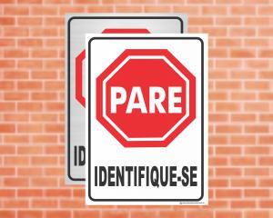 Placa Pare Identifique-se (Cod: ES12)    Adesivo vinil impressão digital Corte Reto