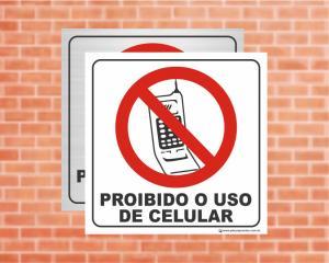 PLACA PICTOGRAMA Proibido o uso de Celular (Cod: PI10)    Adesivo vinil impressão digital Corte Reto