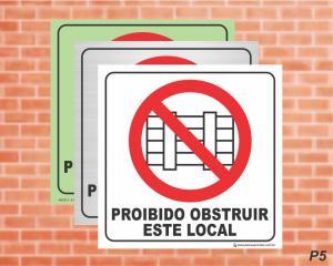 PLACA PICTOGRAMA Proibido Obstruir Este Local - P5 (Cod: PI17)    Adesivo vinil impressão digital Corte Reto