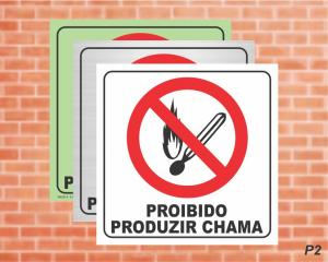 PLACA PICTOGRAMA Proibido Produzir Chama - P2 (Cod: PI18)    Adesivo vinil impressão digital Corte Reto