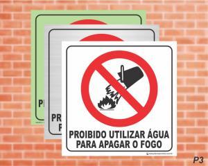 PLACA PICTOGRAMA Proibido Utilizar Água para Apagar o Fogo - P3 (Cod: PI19)    Adesivo vinil impressão digital Corte Reto