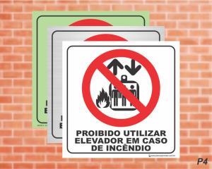 PLACA PICTOGRAMA Proibido Utilizar Elevador em Caso de Incêndio - P4 (Cod: PI13)    Adesivo vinil impressão digital Corte Reto