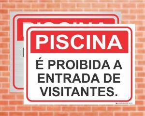 Placa Piscina É proibida a entrada de visitantes. (Cod: PC01)    Adesivo vinil impressão digital Corte Reto
