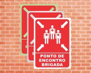 Placa Ponto de Encontro Brigada (Cod: PEB)    Adesivo vinil impressão digital Corte Reto