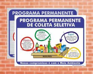 Placa Programa Permanente de Coleta Seletiva II (Cod: CS02)    Adesivo vinil impressão digital Corte Reto