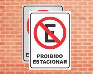 Placa Proibido Estacionar (Cod: ES11)    Adesivo vinil impressão digital Corte Reto