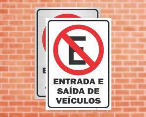 Placa Proibido Estacionar Entrada e Saída de Veículos (Cod: ES03)    Adesivo vinil impressão digital Corte Reto