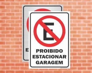Placa Proibido Estacionar Garagem (Cod: ES02)    Adesivo vinil impressão digital Corte Reto