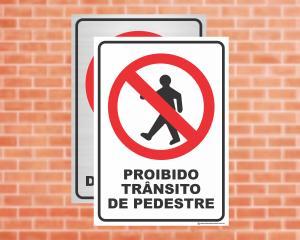 Placa Proibido Trânsito de Pedestre (Cod: ES09)    Adesivo vinil impressão digital Corte Reto
