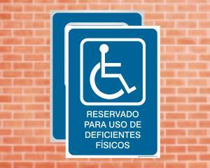 Placa Reservado para uso de Deficientes Físicos (Cod: ES05)    Adesivo vinil impressão digital Corte Reto