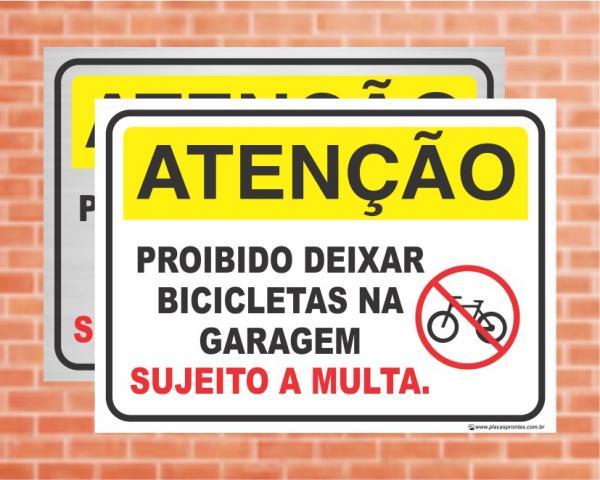 Placa Atenção Proibido deixar bicicletas na garagem (Cod: AT33)