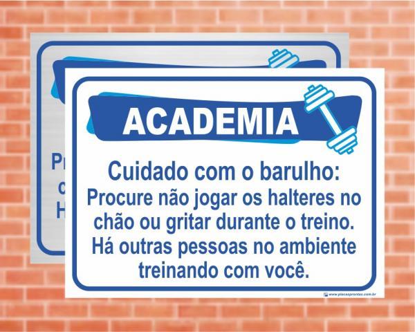 Placa Academia Cuidado com o barulho. (Cod: AC10)
