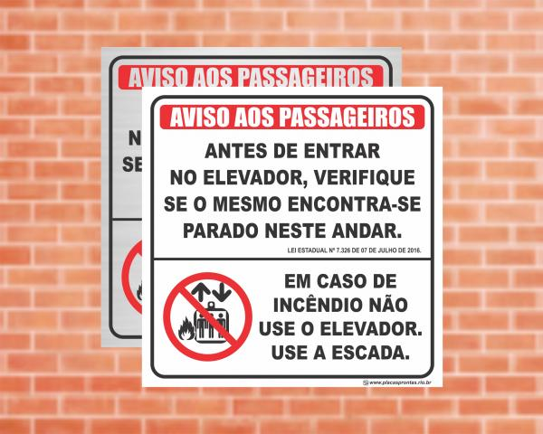 Placa para Elevador Aviso aos passageiros + Em caso de incêndio use a escada. (Cod: EL08)